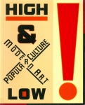 High & Low: Modern Art and Popular Culture | 現代美術と大衆文化展