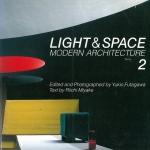 光の空間 2 Light & Space Modern Architecture | 二川幸夫、三宅理一