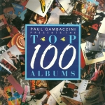Top 100 Albums |  Paul Gambaccini