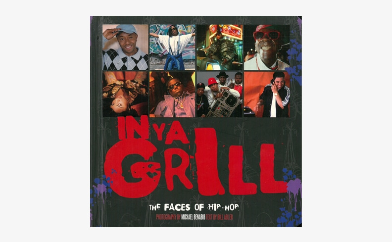In Ya Grill: The Faces of Hip Hop | Michael Benabib マイケル・べナビ