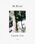 M.River | 上田義彦