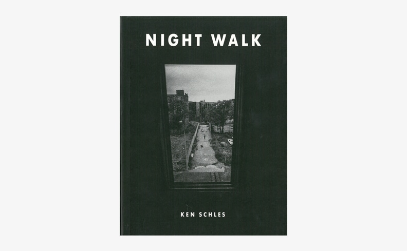 Night Walk | Ken Schles ケン・シュルズ