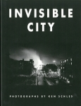 Invisible City | Ken Schles ケン・シュルズ