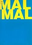 ミニマル マキシマル | ミニマル・アートとその展開