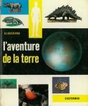 L'aventure De La Terre | Globerama
