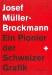 Josef Muller-Brockmann: Ein Pionier der Schweizer Grafik | ヨゼフ・ミューラー=ブロックマン