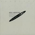 記憶のランドスケープ New Landscape | 飯沢耕太郎