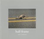 half-frame | Marcy Robinson マーシー・ロビンソン