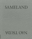 Sameland | 津田直
