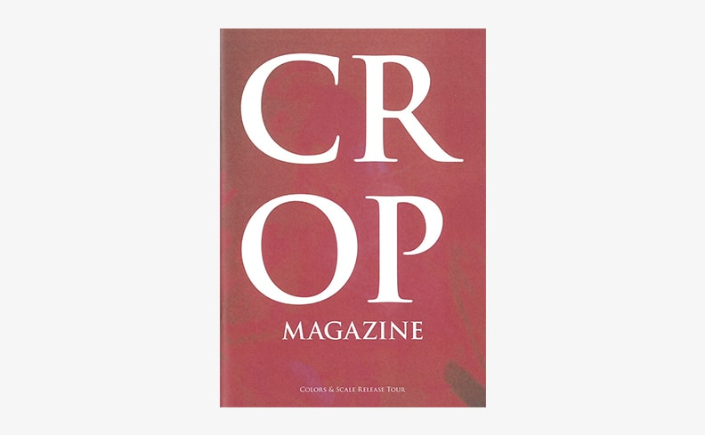 Crop Magazine: Color&Scale Release Tour | KONCOS コンコス