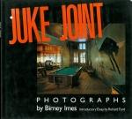 Juke Joint | Birney Imes バーニー・アイムス