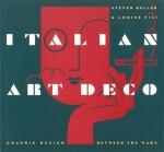 Italian Art Deco | Steven Heller、Louise Fili スティーブン・ヘラー、ルイーズ・フィリ
