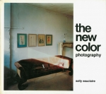 The New Color Photography | Sally Eauclaire