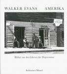 Amerika: Bilder aus den Jahren der Depression | Walker Evans ウォーカー・エヴァンス