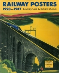 Railway Posters 1923-1947 | Beverley Cole、Richard Durack