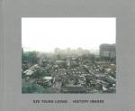 History Images | Sze Tsung Leong セ・ツン・レオン