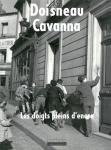 Les doigts pleins d'encre | Robert Doisneau、Francois Cavanna ロベール・ドアノー、フランソワ カヴァナ