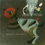 Miro Ninety Years | ジョアン・ミロ