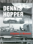 A System of Moments | Dennis Hopper デニス・ホッパー