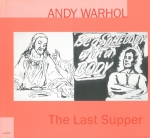 The Last Supper | Andy Warhol アンディ・ウォーホル