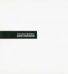 時間、空間、思索:彫刻家、ダニ・カラヴァン   神奈川県立近代美術館