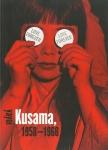 Love Forever: Yayoi Kusama, 1958-1968 | 草間彌生