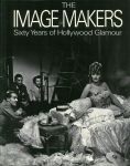 The Image Makers: Sixty Years of Hollywood Glamour | Paul Trent