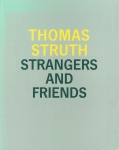 Thomas Struth: Strangers and Friends Photographs 1986-1992 | トーマス・シュトゥルート