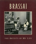 The Artists of My Life | Brassai ブラッサイ