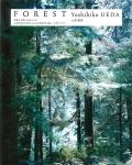 Forest 印象と記憶 1989-2017 | 上田義彦