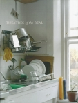 Threatres of the Real | Sarah Dobai、Annabel Hunter 他