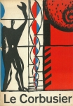 Le Corbusier:Architecture, Painting, Sculpture, Tapestries | ル・コルビュジエ展